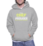 I'm A Chef I Suppose I Could Be Prouder But It's Highly Unlikely Hoodie