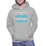 I'm Not Crazy Because I'm A Bartender I'm Crazy Because I Like It Hoodie