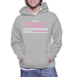 I'm A Driver To Save Time, Let's Assume That I'm Never Wrong Hoodie
