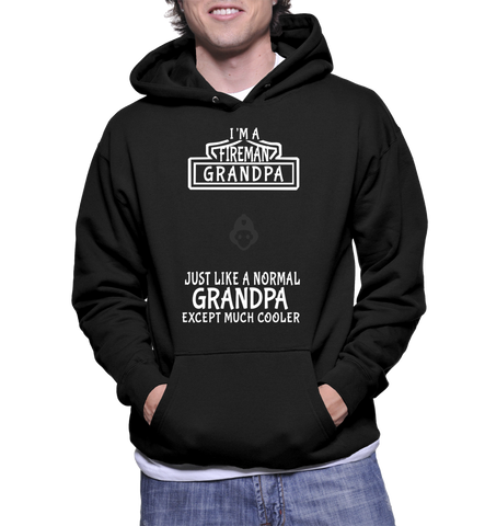 I'm A Grandpa Just Like A Normal Grandpa Except Much Cooler Hoodie