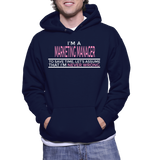 I'm A Marketing Manager To Save Time, Let's Assume That I'm Never Wrong Hoodie