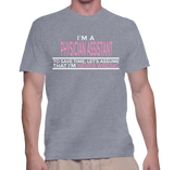 I'm A Physician Assistant To Save Time, Let's Assume That I'm Never Wrong T-Shirt