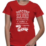 I'm A Social Worker That Means I'm Creative, Cool, Passionate, & A Little Bit Crazy T-Shirt