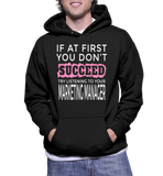 If At First You Don't Succeed Try Listening To Your Marketing Manager Hoodie