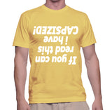 If You Can Read This I Have Capsized! T-Shirt