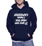 If You Can Read This I Have Capsized! Hoodie