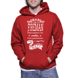 I'm A Fireman That Means I'm Creative, Cool, Passionate & A Little Bit Crazy Hoodie