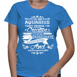 I'm An Aquarius That Means I'm Creative T-Shirt