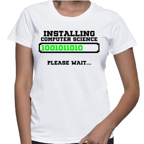 Installing Computer Science Please Wait... T-Shirt
