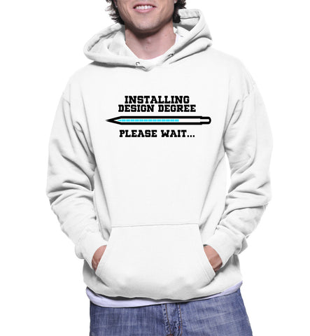 Installing Design Degree Please Wait... Hoodie