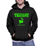 Installing Triceps Please Wait... Hoodie
