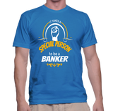 It Takes A Special Person To Be A Banker T-Shirt