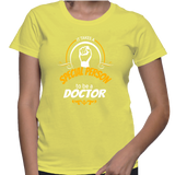 It Takes A Special Person To Be A Doctor T-Shirt