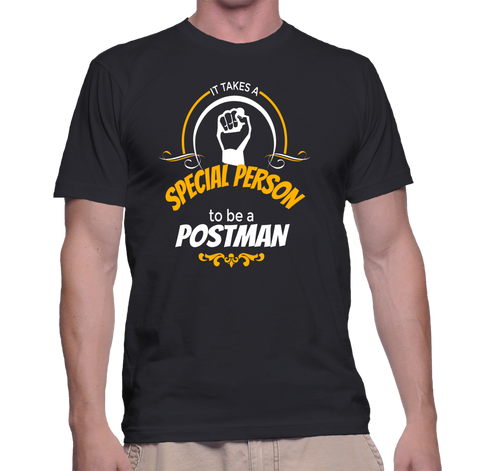 It Takes A Special Person To Be A Postman T-Shirt