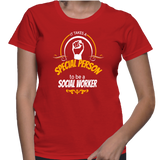 It Takes A Special Person To Be A Social Worker T-Shirt