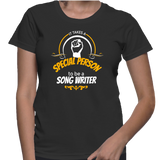It Takes A Special Person To Be A Song Writer T-Shirt