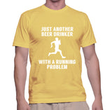 Just Another Beer Drinker With A Running Problem T-Shirt