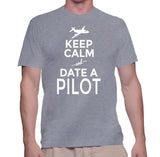 Keep Calm And Date A Pilot T-Shirt
