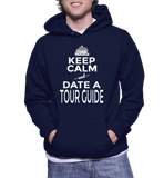 Keep Calm And Date A Tour Guide Hoodie