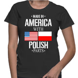 Made In America With Polish Parts T-Shirt