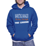 Marketing Manager The Man, The Myth, The Legend Hoodie