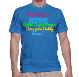 My Daddy Is A Plumber What Super Power Does Your Daddy Have? T-Shirt