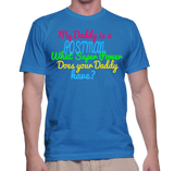 My Daddy Is A Postman What Super Power Does Your Daddy Have? T-Shirt
