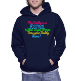 My Daddy Is A Postman What Super Power Does Your Daddy Have? Hoodie