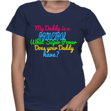 My Daddy Is A Principal What Super Power Does Your Daddy Have? T-Shirt