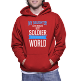My Daughter Is The World's Best Soldier In The History Of World Hoodie