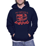 My Office Is The Ambulance Hoodie