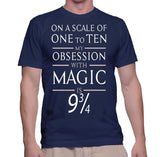 On A Scale Of One To Ten My Obsession With Magic Is 9 3/4 T-Shirt