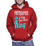 Photographer A Tittle Just Above King Hoodie