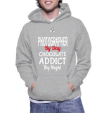 Photographer By Day Chocolate Addict By Night Hoodie