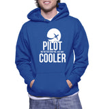 Pilot Not Better Than You, Just Way Cooler Hoodie