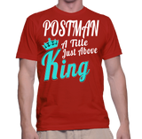 Postman A Title Just Above King T-Shirt