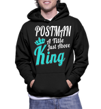 Postman A Title Just Above King Hoodie