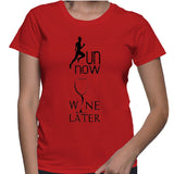 Run Now Wine Later T-Shirt