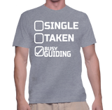 Single Taken Busy Guiding T-Shirt