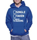 Single Taken Busy Guiding Hoodie