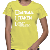 Single Taken Busy Hiring Artists T-Shirt
