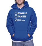 Single Taken Busy Writing Songs Hoodie