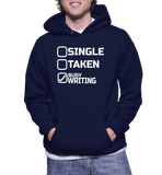 Single Taken Busy Writing Hoodie