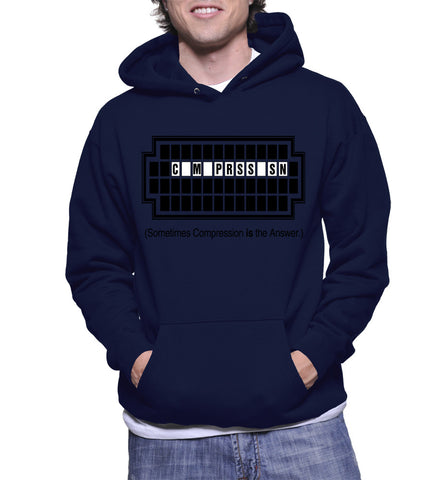 Sometimes Compression Is The Answer Hoodie
