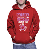 Sorry I Am Already Taken By A Smokin' Hot Photographer Hoodie