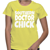 Southern Doctor Chick T-Shirt