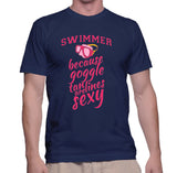 Swimmer Because Goggle Tanlines Are Sexy T-Shirt