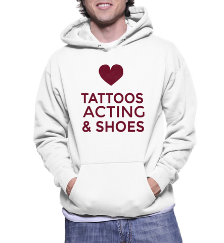 Tattoos Acting & Shoes Hoodie