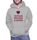 Tattoos Mixing & Shoes Hoodie