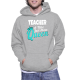 Teacher A Title Just Above Queen Hoodie